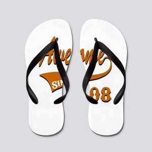 Awesome Since 2008 Birthday Designs Flip Flops
