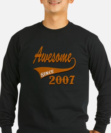 Awesome Since 2007 Birthd T