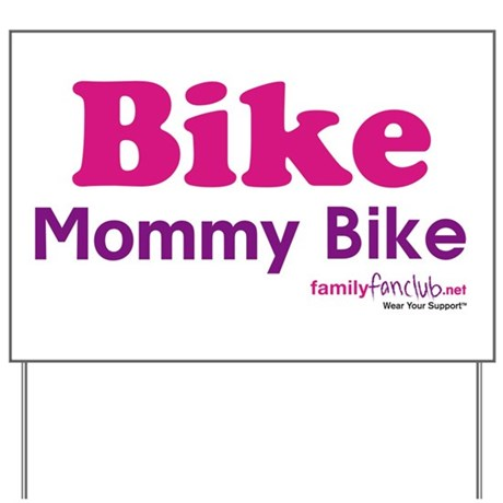 Bike Mommy Bike Yard Sign