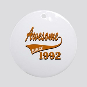 Awesome Since 1992 Birthday Designs Round Ornament