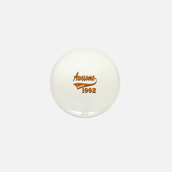 Awesome Since 1992 Birthday Designs Mini Button