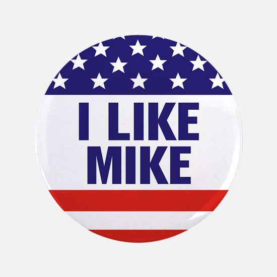 "I Like Mike 3.5"" Button"