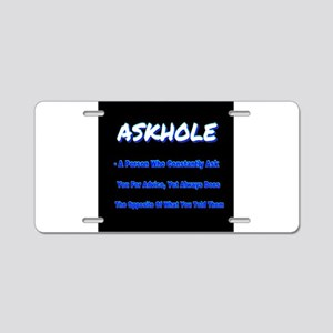 ASKHOLE BLUE Aluminum License Plate