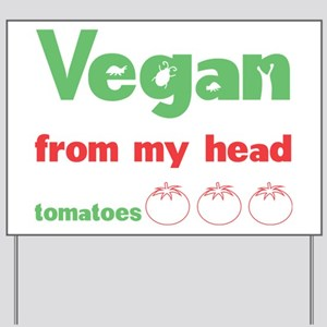 Vegan Yard Sign