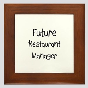 Future Restaurant Manager Framed Tile