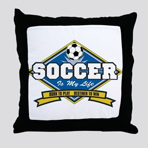 Soccer Is My Life Throw Pillow