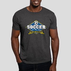 Soccer Is My Life Dark T-Shirt
