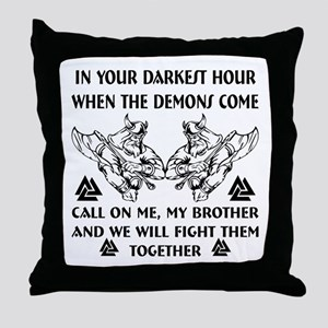 We Will Fight Them Together Throw Pillow