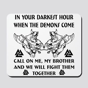 We Will Fight Them Together Mousepad