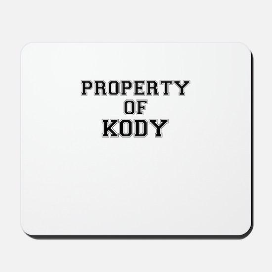 Property of KODY Mousepad