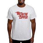Hot in the Zipper Light T-Shirt