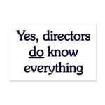 Yes, Directors Know Everything Mini Poster Print