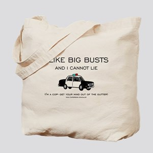 Big Cop Busts Tote Bag