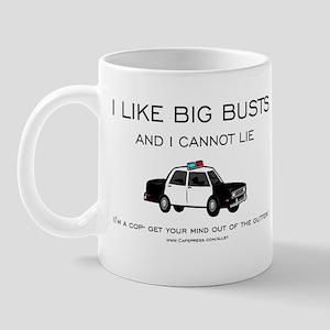 Big Cop Busts Mug