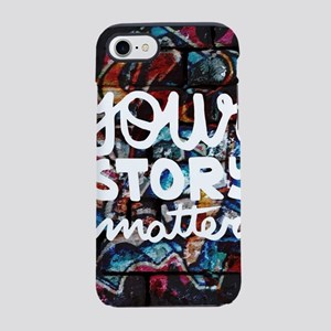 your story matters graffiti iPhone 8/7 Tough Case