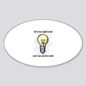 Give me a Light Board... Oval Sticker