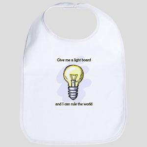 Give me a Light Board... Bib