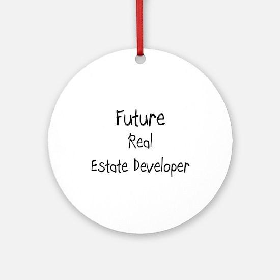 Future Real Estate Developer Ornament (Round)