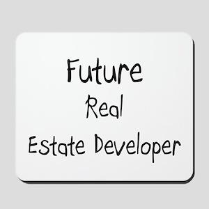 Future Real Estate Developer Mousepad