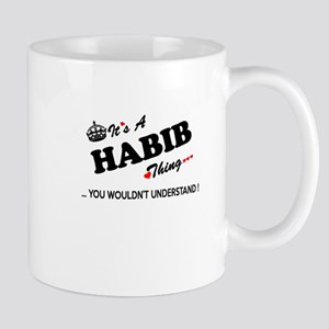 HABIB thing, you wouldn't understand Mugs
