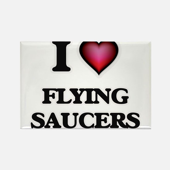 I love Flying Saucers Magnets
