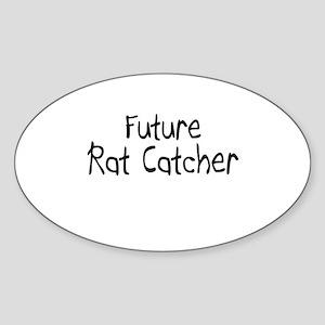 Future Rat Catcher Oval Sticker