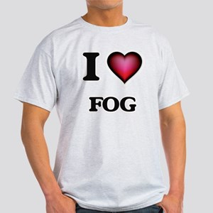 I love Fog T-Shirt