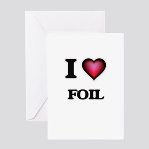I love Foil Greeting Cards