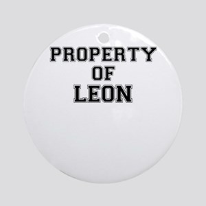 Property of LEON Round Ornament