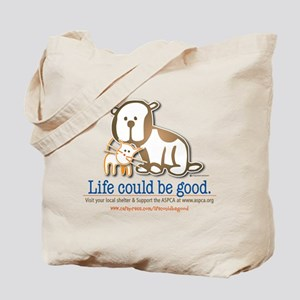 Life Could be Good Tote Bag