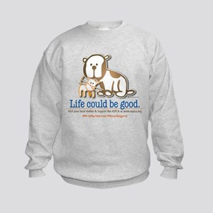 Life Could be Good Kids Sweatshirt