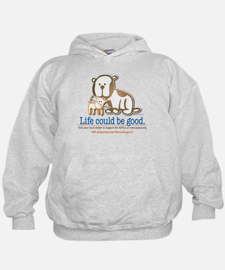 Life Could be Good Hoody
