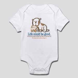 Life Could be Good Infant Bodysuit