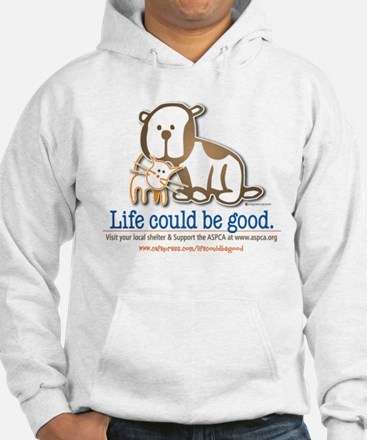 Life Could be Good Jumper Hoody