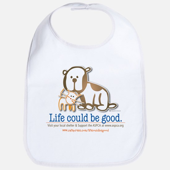 Life Could be Good Bib