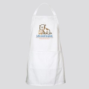 Life Could be Good BBQ Apron