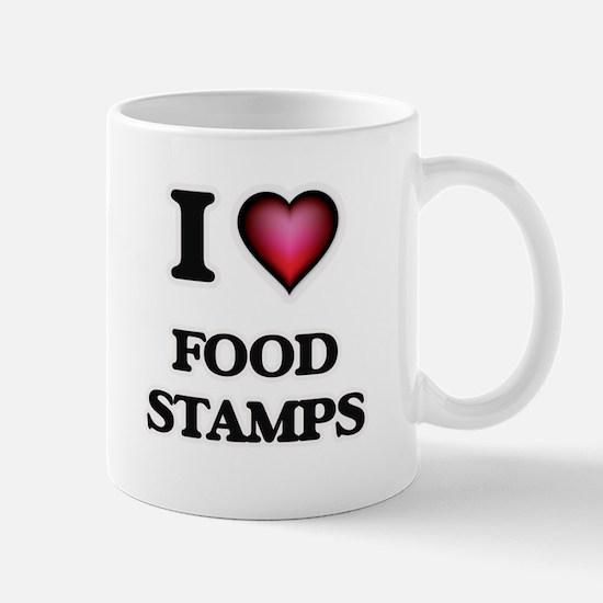 I love Food Stamps Mugs