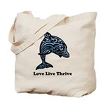bChill Love Live Thrive Tote Bag