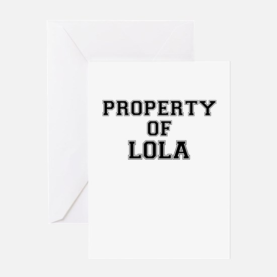 Property of LOLA Greeting Cards