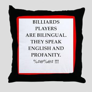 Billiards joke Throw Pillow