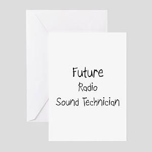 Future Radio Sound Technician Greeting Cards (Pk o