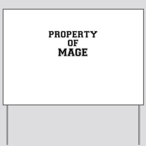 Property of MAGE Yard Sign