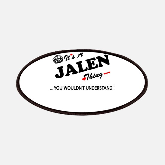 JALEN thing, you wouldn't understand Patch