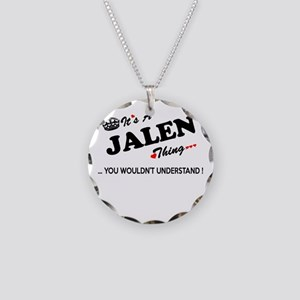 JALEN thing, you wouldn't un Necklace Circle Charm