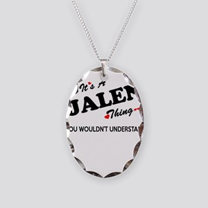 JALEN thing, you wouldn't unde Necklace Oval Charm