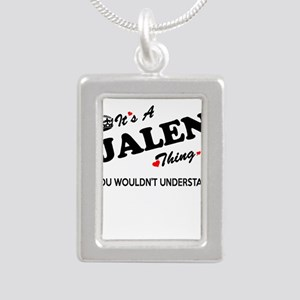 JALEN thing, you wouldn't understand Necklaces