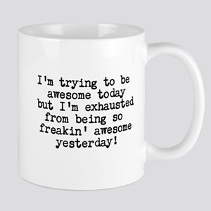 freakin awesome Mugs