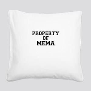 Property of MEMA Square Canvas Pillow