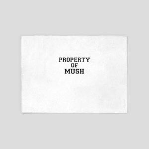 Property of MUSH 5'x7'Area Rug