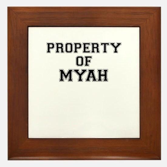 Property of MYAH Framed Tile